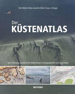 Der Küstenatlas von Borger,  Guus J., Kühn,  Hans Joachim, Meier,  Dirk