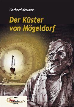 Der Küster von Mögeldorf von Kreuter,  Gerhard
