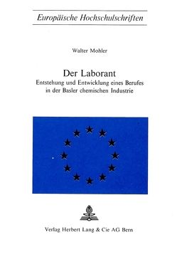 Der Laborant von Mohler,  Walter