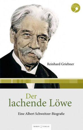 Der lachende Löwe von Griebner,  Reinhard