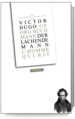 Der lachende Mann von Büchmann,  Georg, Fliedner,  Andreas, Hugo,  Victor, Meissner,  Tobias O