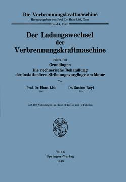 Der Ladungswechsel der Verbrennungskraftmaschine von List,  Hans, Reyl,  Gaston