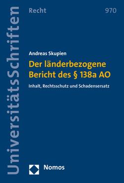 Der länderbezogene Bericht des § 138a AO von Skupien,  Andreas