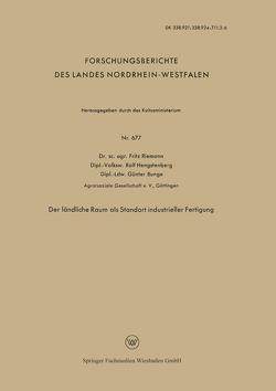 Der ländliche Raum als Standort industrieller Fertigung von Riemann,  Friedrich