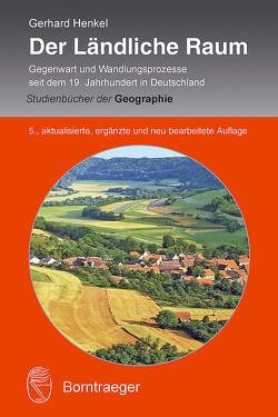 Der Ländliche Raum von Henkel,  Gerhard