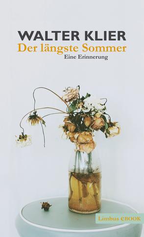 Der längste Sommer von Klier,  Walter