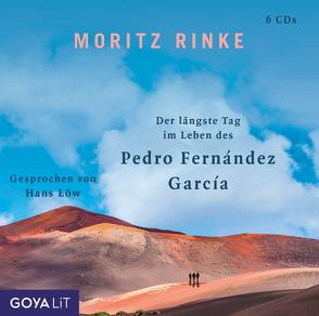 Der längste Tag im Leben des Pedro Fernández García von Loew,  Hans, Rinke,  Moritz