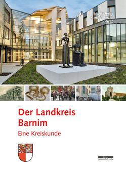 Der Landkreis Barnim von Heine,  Brigitta, Neitmann,  Klaus