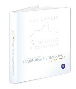 Der Landkreis Marburg-Biedenkopf – ganz persönlich von Wendorff,  Rainer