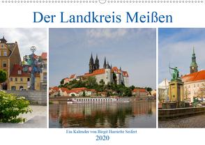 Der Landkreis Meißen (Wandkalender 2020 DIN A2 quer) von Seifert,  Birgit