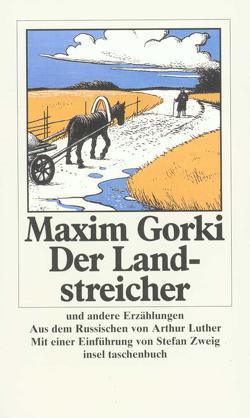 Der Landstreicher und andere Erzählungen von Eberle,  Theodor, Gorki,  Maxim, Luther,  Arthur