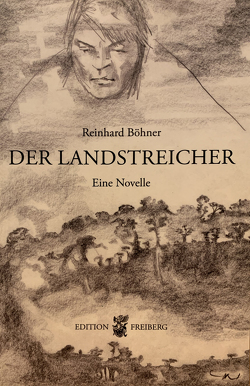 Der Landstreicher von Böhner,  Reinhard, Neustadt,  Claudia, Rost,  Helgard