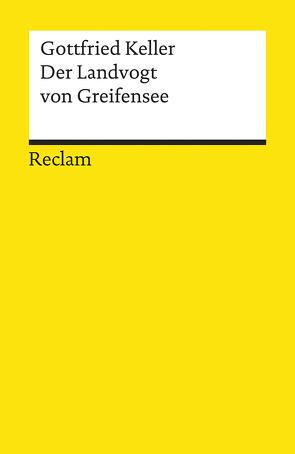 Der Landvogt von Greifensee von Keller,  Gottfried