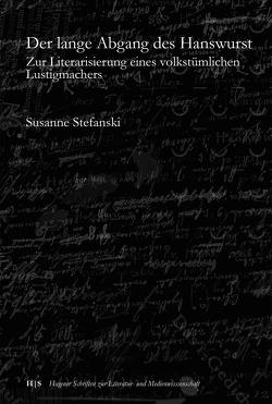 Der lange Abgang des Hanswurst von Stefanski,  Susanne