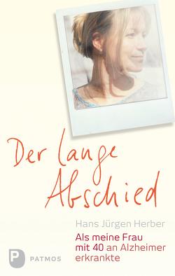 Der lange Abschied von Beckers,  Ulrich, Herber,  Hans Jürgen