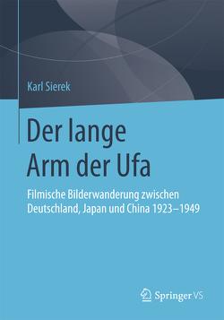 Der lange Arm der Ufa von Sierek,  Karl