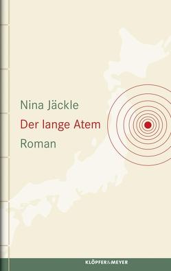 Der lange Atem von Jaeckle,  Nina