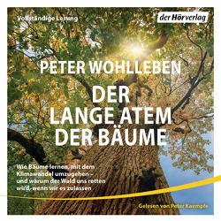 Der lange Atem der Bäume von Kaempfe,  Peter, Wohlleben,  Peter