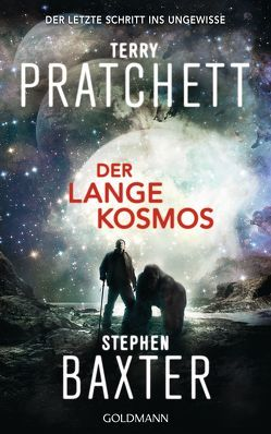 Der Lange Kosmos von Baxter,  Stephen, Jung,  Gerald, Pratchett,  Terry