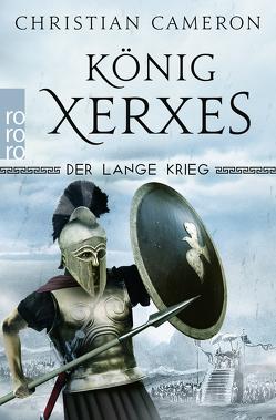 Der Lange Krieg: König Xerxes von Cameron,  Christian, Hanowell,  Holger