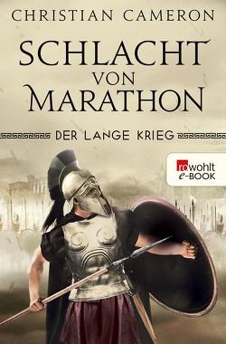 Der Lange Krieg: Schlacht von Marathon von Cameron,  Christian, Hanowell,  Holger