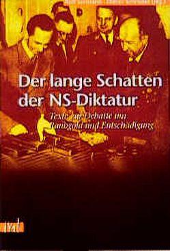 Der lange Schatten der NS-Diktatur von Schroeder,  Dieter, Surmann,  Rolf