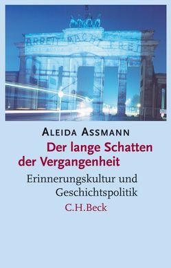Der lange Schatten der Vergangenheit von Assmann,  Aleida