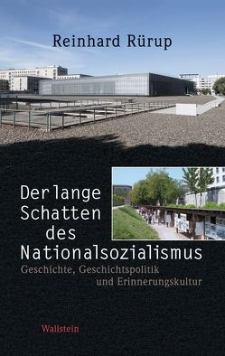 Der lange Schatten des Nationalsozialismus von Nachama,  Andreas, Rürup,  Reinhard, Schüler-Springorum,  Stefanie