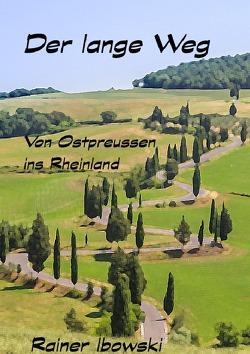 Der lange Weg von Ibowski,  Rainer