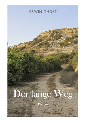 Der lange Weg von Thost,  Erwin