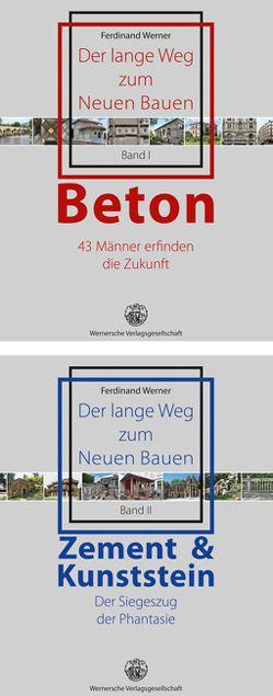 Der lange Weg zum Neuen Bauen von Werner,  Ferdinand