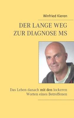 Der lange Weg zur Diagnose MS von Kieren,  Winfried