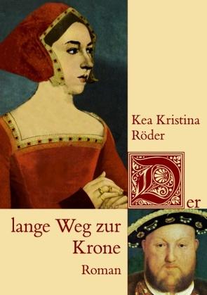 Der lange Weg zur Krone von Röder,  Kea Kristina