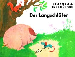 Der Langschläfer von Elten,  Stefan, Gürtzig,  Inge