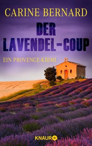 Der Lavendel-Coup von Bernard,  Carine