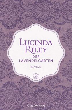 Der Lavendelgarten von Hauser,  Sonja, Riley,  Lucinda