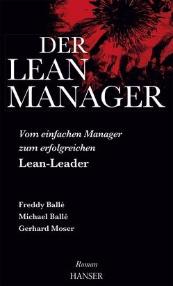 Der Lean-Manager von Balle,  Freddy, Balle,  Michael, Moser,  Gerhard