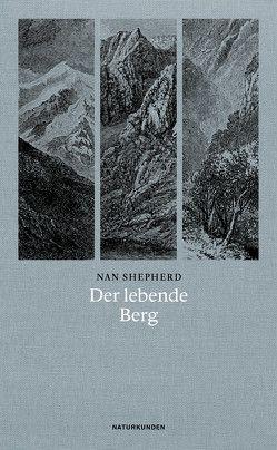 Der lebende Berg von Shepherd,  Nan, Zander,  Judith