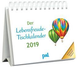 Der Lebensfreude-Tischkalender 2019 von Merkle,  Rolf, Wolf,  Doris
