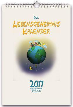 Der LEBENSGEHEIMNIS KALENDER 2017 von Iddings,  Benjamin Paul