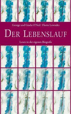Der Lebenslauf von Lowndes,  Florin, O'Neil,  George, O'Neil,  Gisela