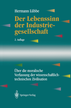Der Lebenssinn der Industriegesellschaft von Lübbe,  Hermann