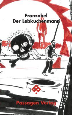 Der Lebkuchenmann von Griebel,  Stefan