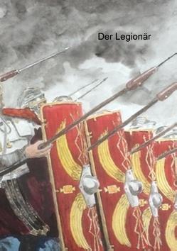 Der Legionär von Meier,  Arno