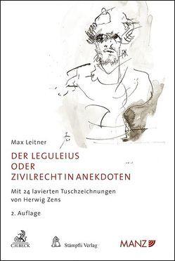 Der Leguleius von Leitner,  Max, Zens,  Herwig