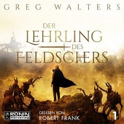 Der Lehrling des Feldschers von Frank,  Robert, Walters,  Greg