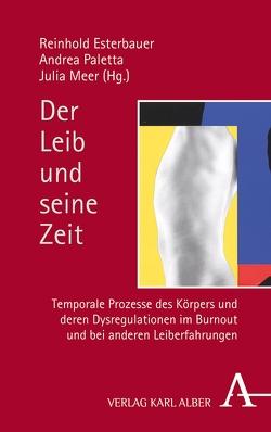 Der Leib und seine Zeit von Esterbauer,  Reinhold, Meer,  Julia, Paletta,  Andrea