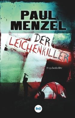 Der Leichenkiller von Menzel,  Paul