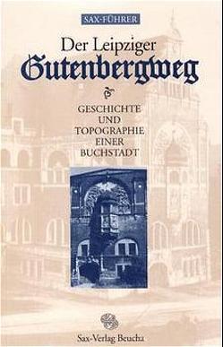Der Leipziger Gutenbergweg von Knopf,  Sabine, Titel,  Volker