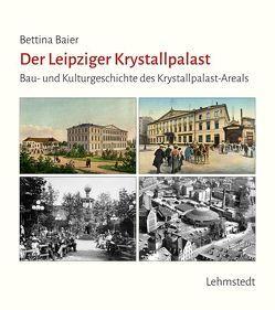 Der Leipziger Krystallpalast von Baier,  Bettina
